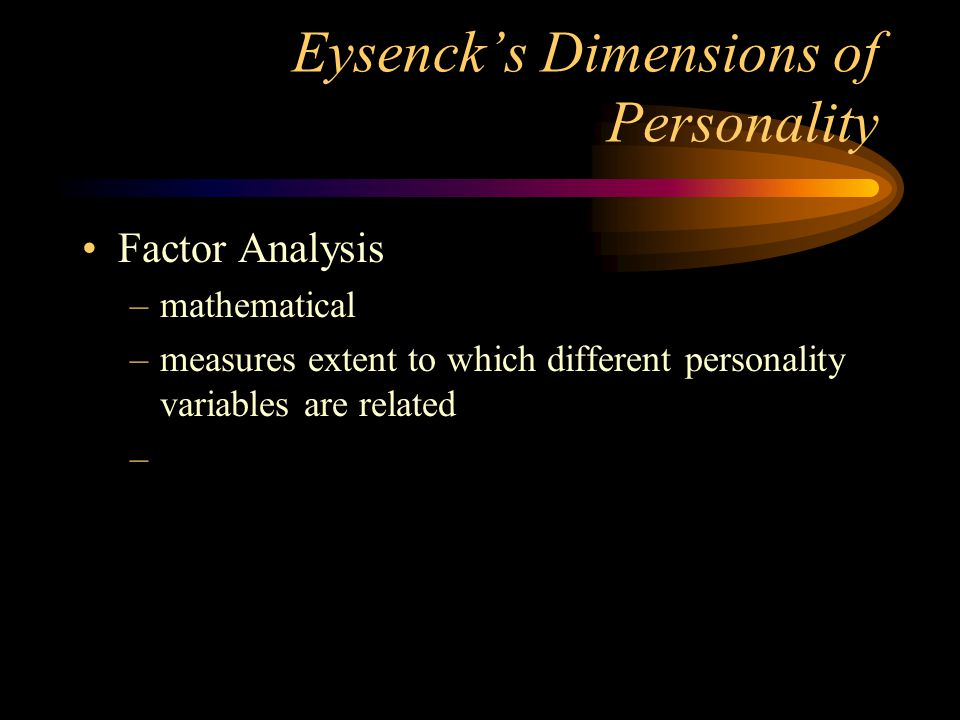 Eysenck's Dimensions of Personality