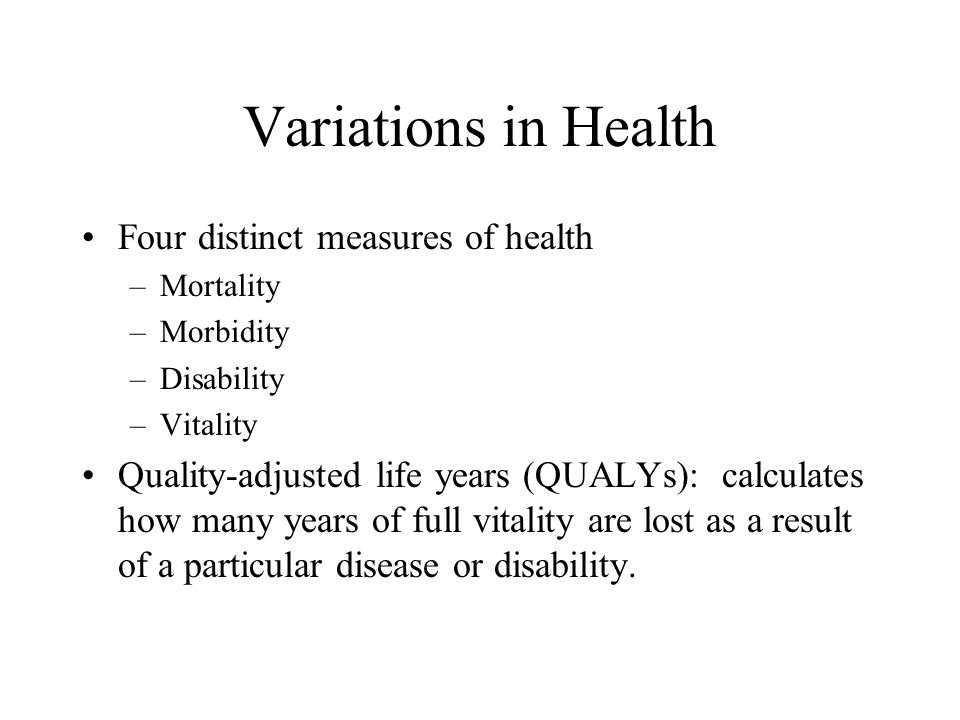 Variations in Health Four distinct measures of health