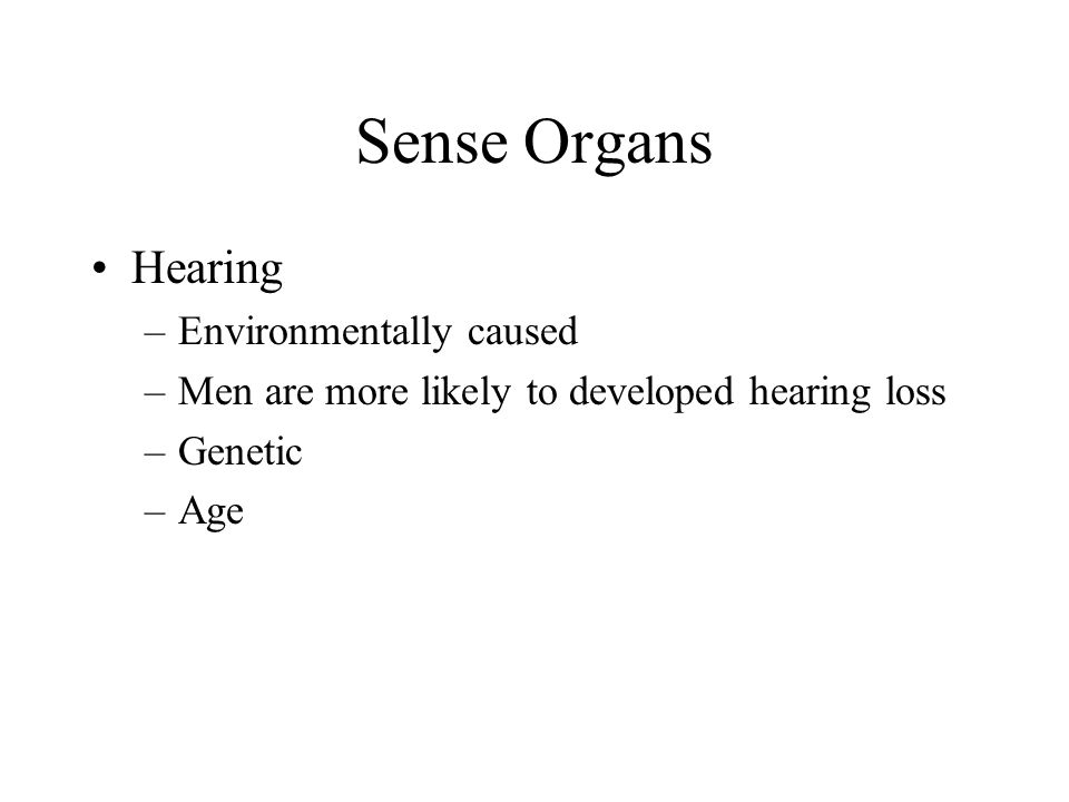 Sense Organs Hearing Environmentally caused