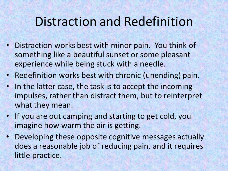 Distraction and Redefinition