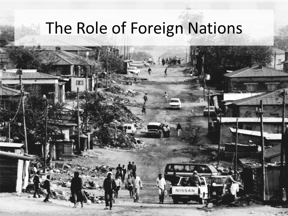 The Role of Foreign Nations