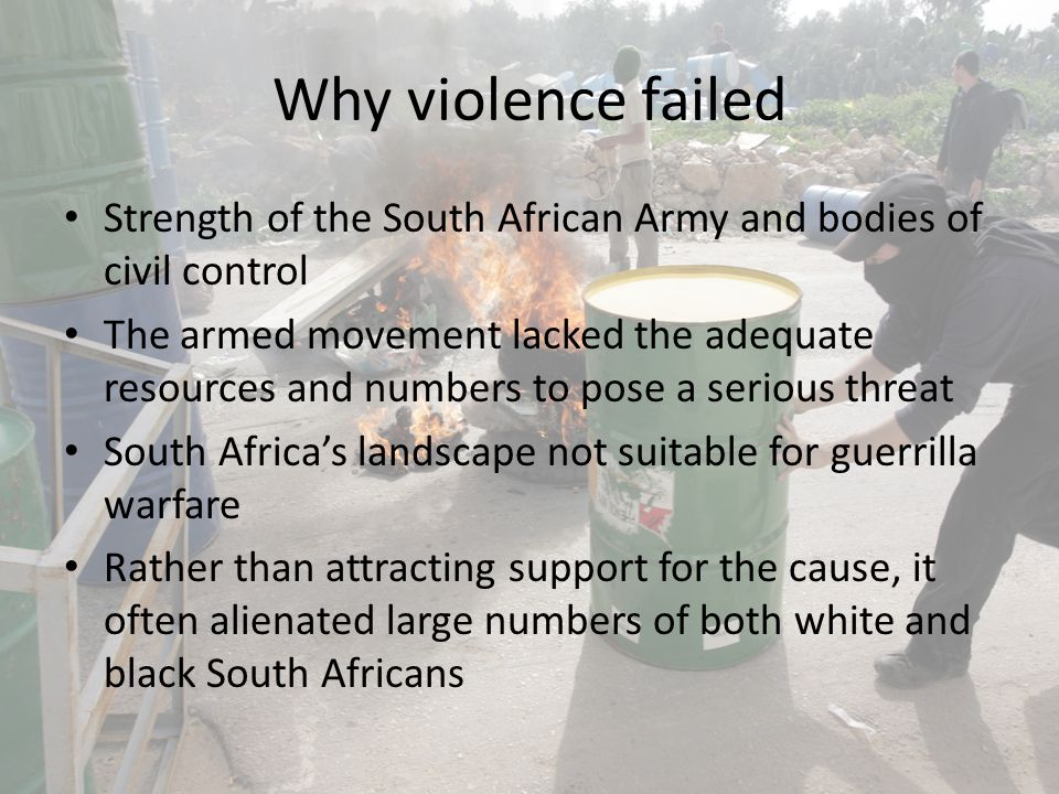 Why violence failed Strength of the South African Army and bodies of civil control.