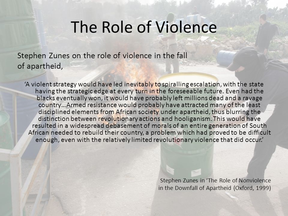 The Role of Violence Stephen Zunes on the role of violence in the fall