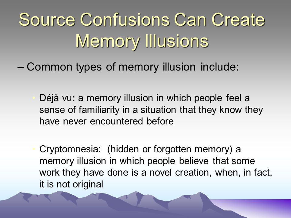 Source Confusions Can Create Memory Illusions