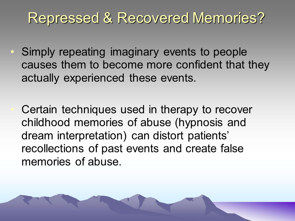 Repressed & Recovered Memories
