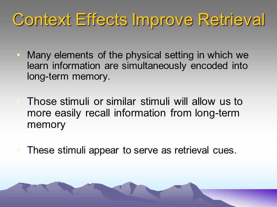 Context Effects Improve Retrieval