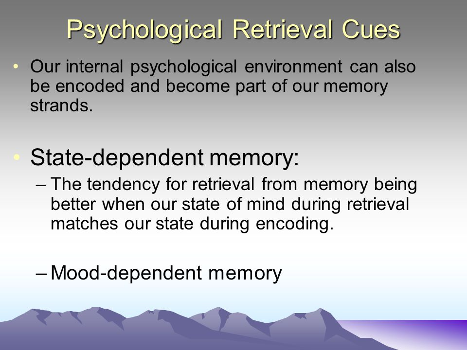 Psychological Retrieval Cues