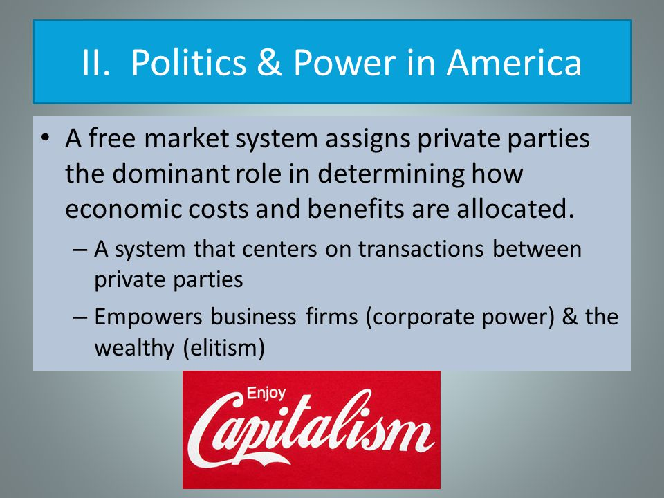 II. Politics & Power in America