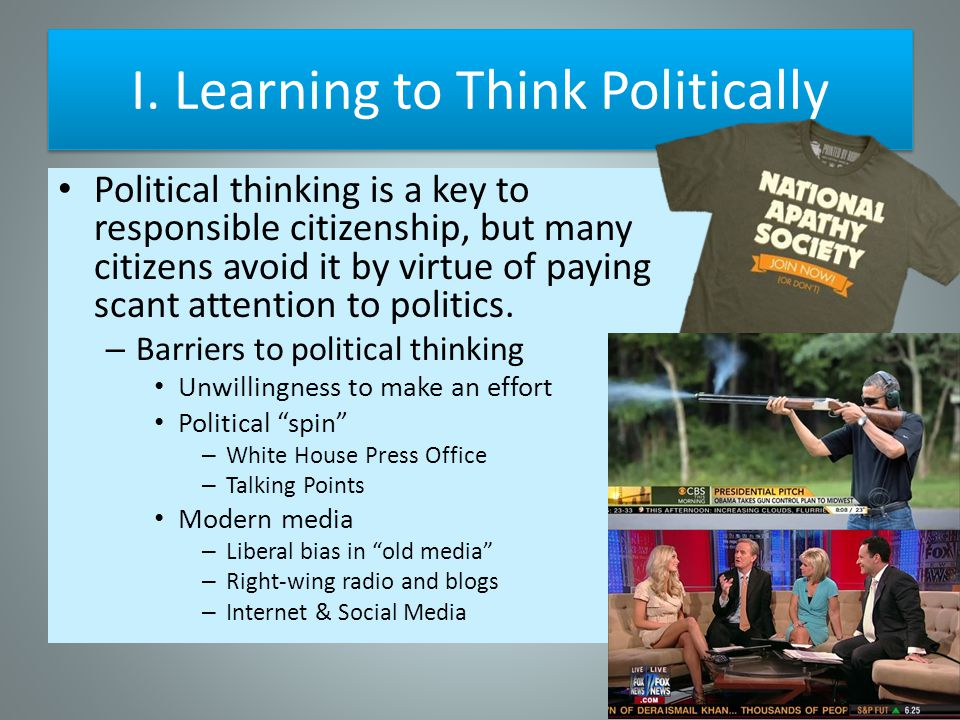 I. Learning to Think Politically