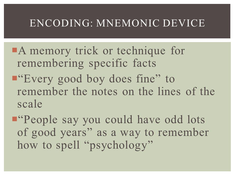 Encoding: Mnemonic Device