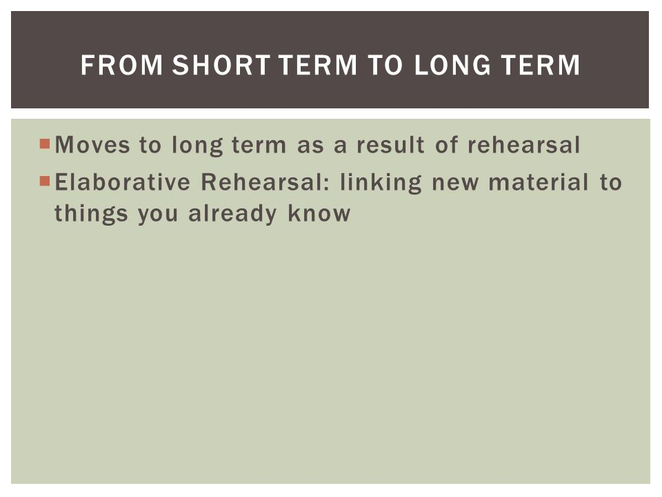 From Short Term to Long Term