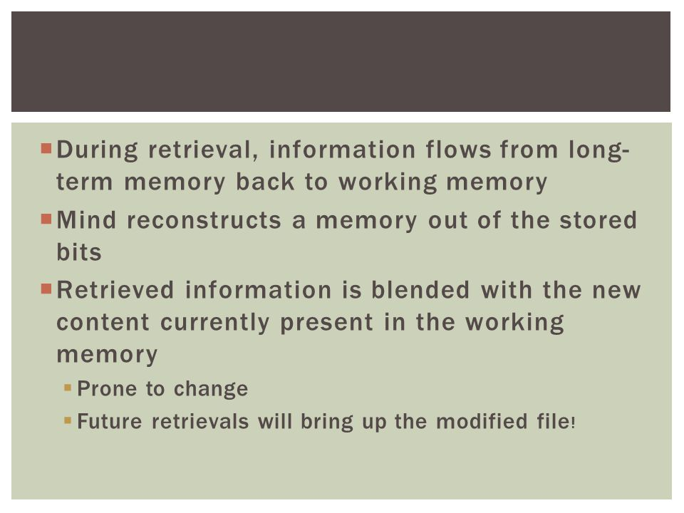 Mind reconstructs a memory out of the stored bits
