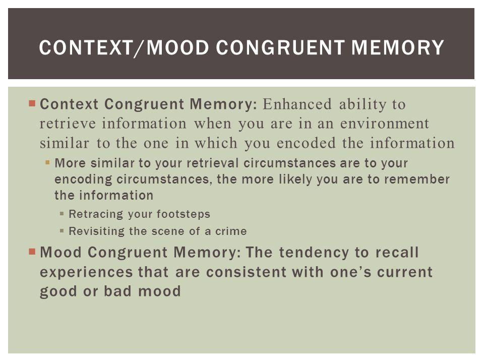Context/Mood Congruent Memory