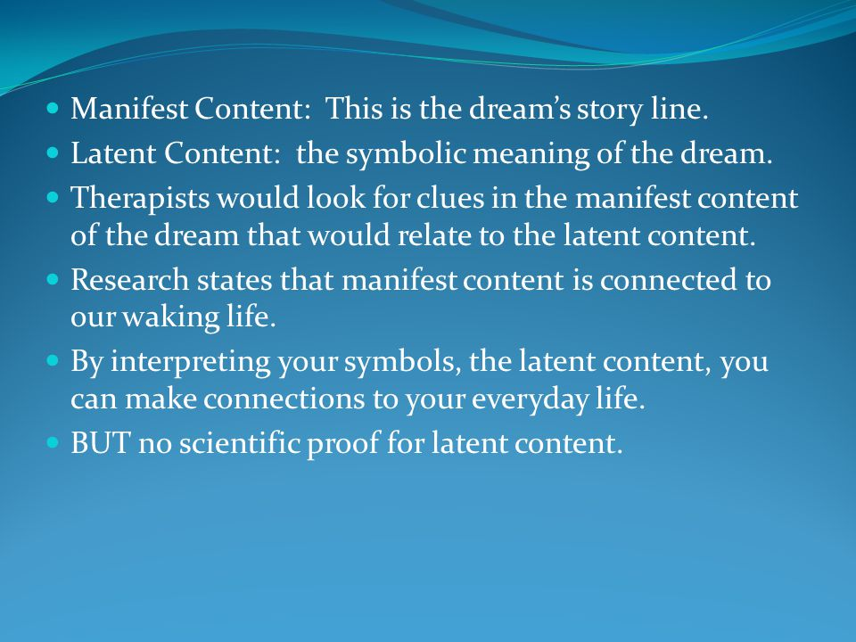 Manifest Content: This is the dream's story line.