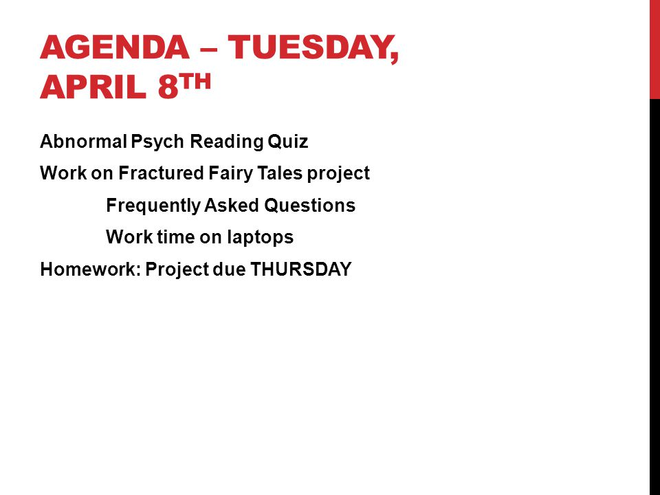 Agenda – Tuesday, April 8th
