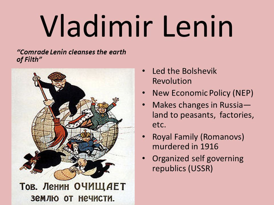 Vladimir Lenin Led the Bolshevik Revolution New Economic Policy (NEP)