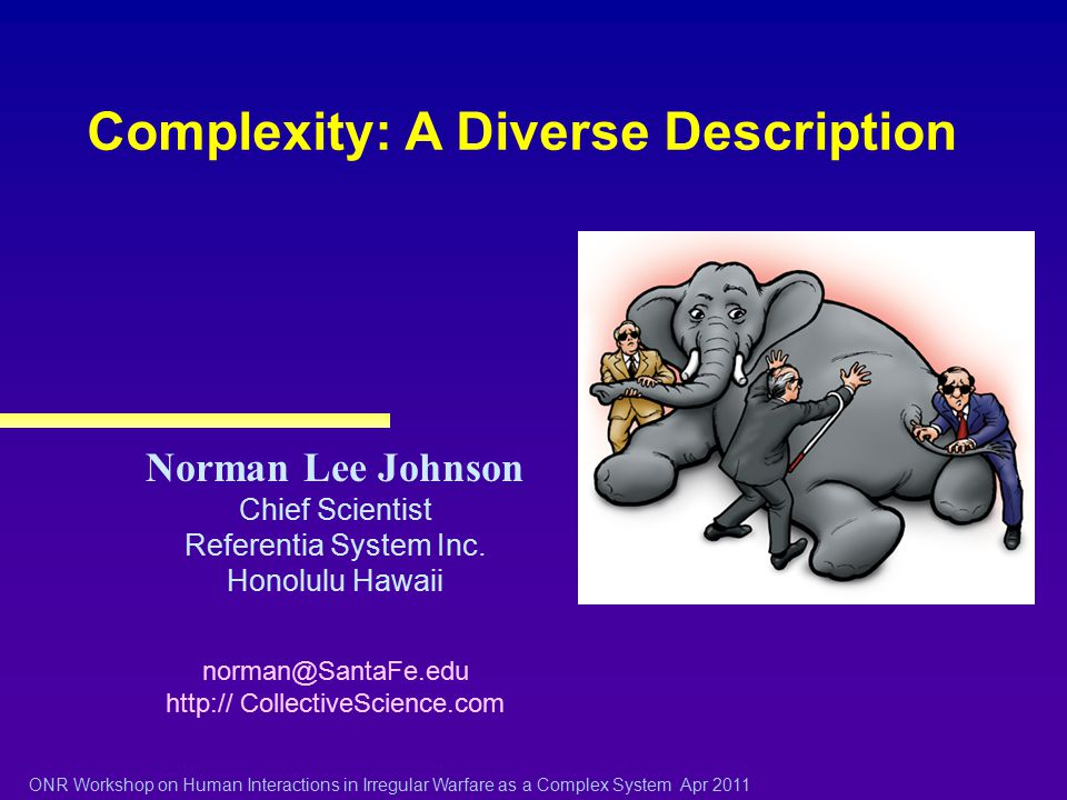Complexity: A Diverse Description