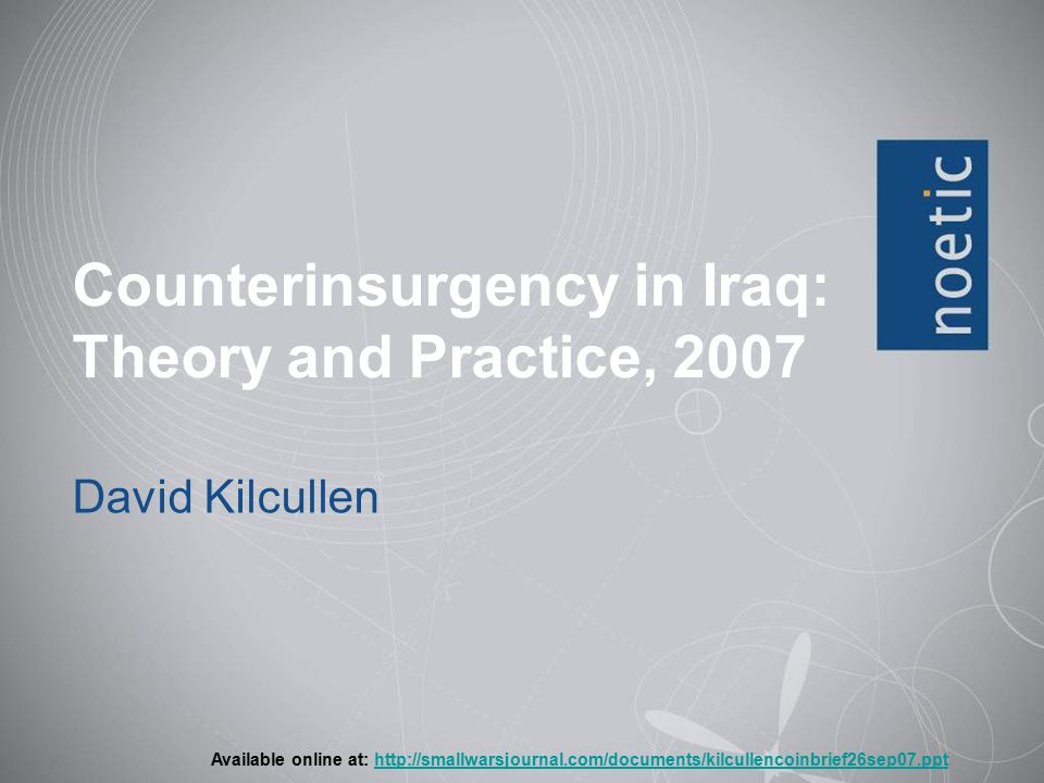 Counterinsurgency in Iraq: Theory and Practice, 2007
