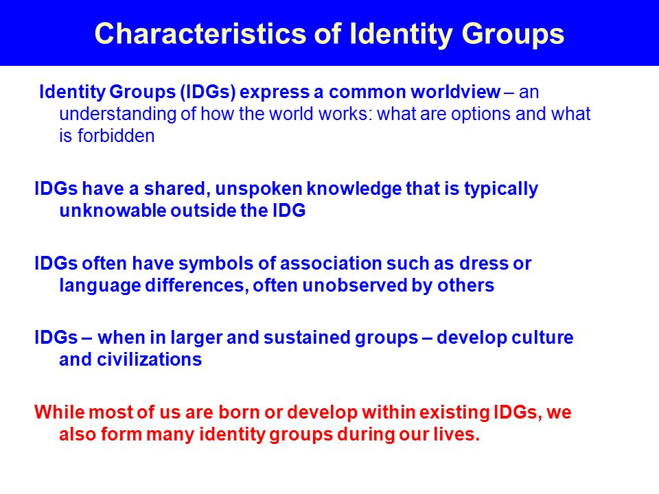 Characteristics of Identity Groups