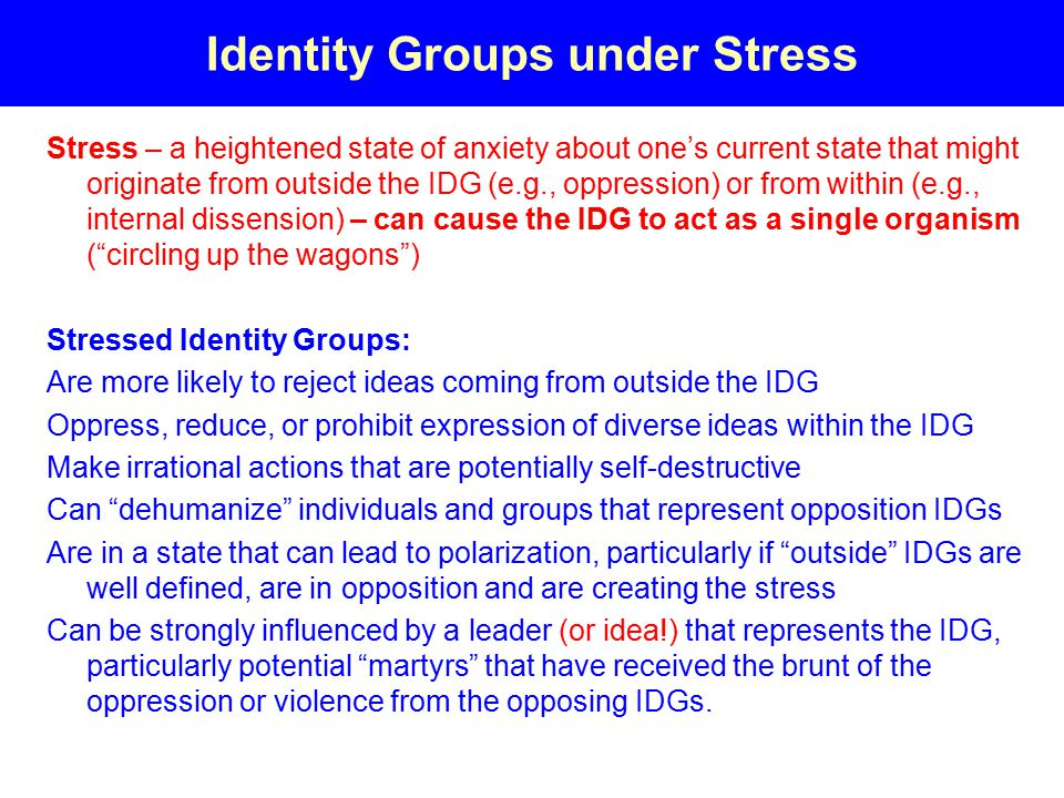 Identity Groups under Stress