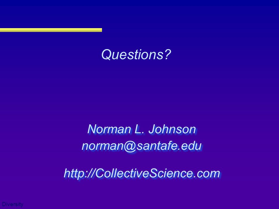 Questions Norman L. Johnson norman@santafe.edu