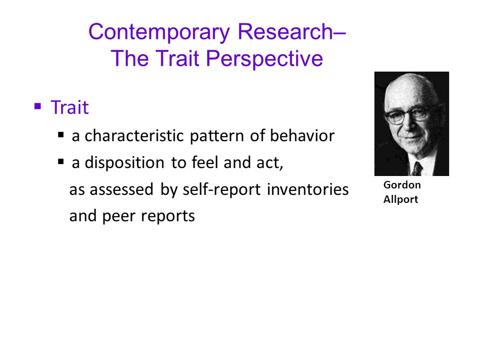 Contemporary Research– The Trait Perspective