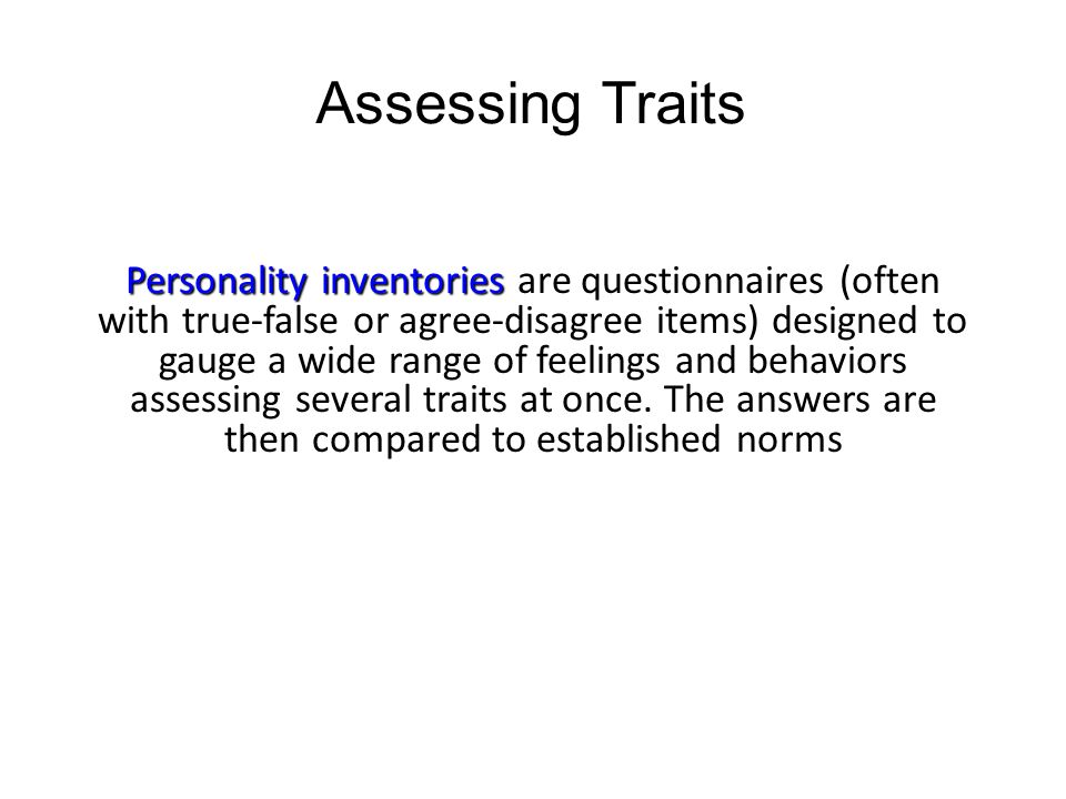 Assessing Traits