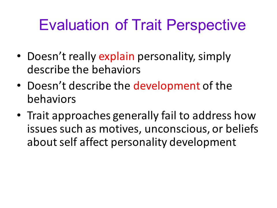 Evaluation of Trait Perspective