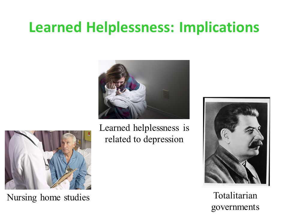 Learned Helplessness: Implications