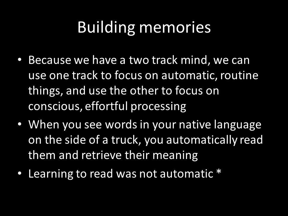 Building memories