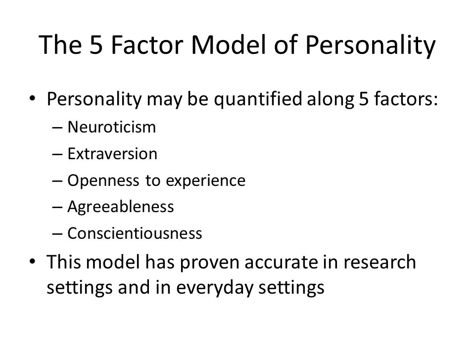 The 5 Factor Model of Personality