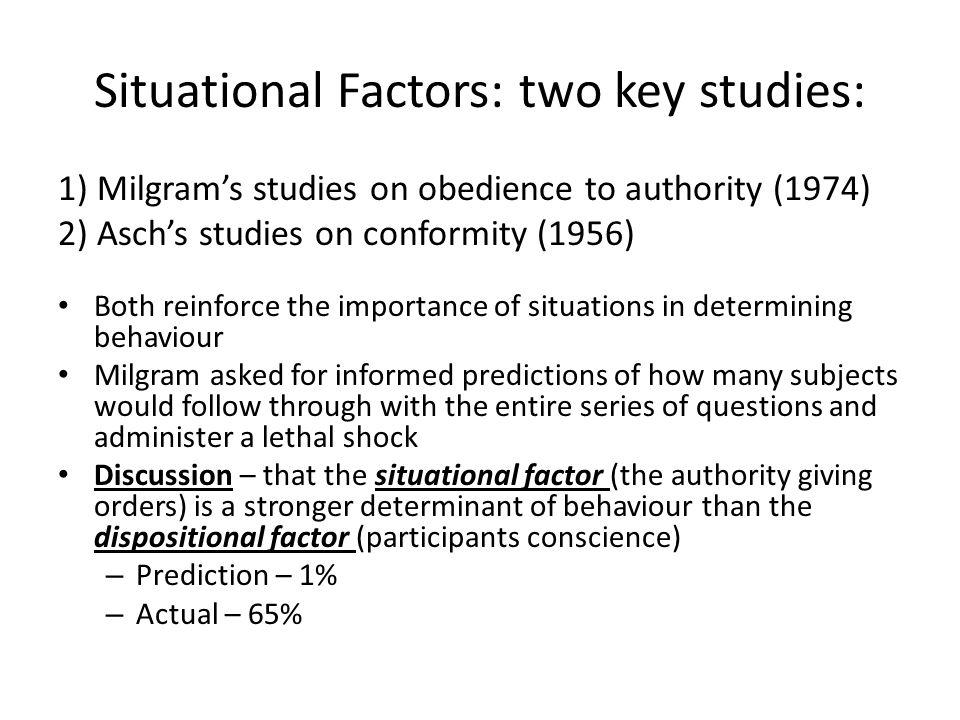Situational Factors: two key studies: