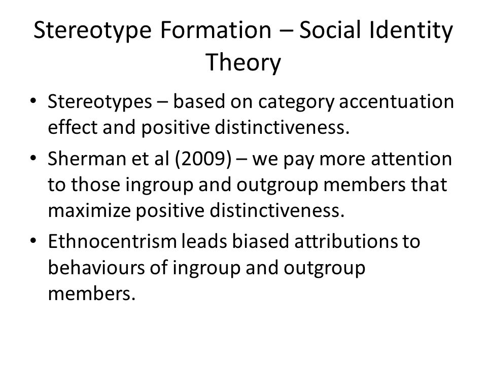 Stereotype Formation – Social Identity Theory