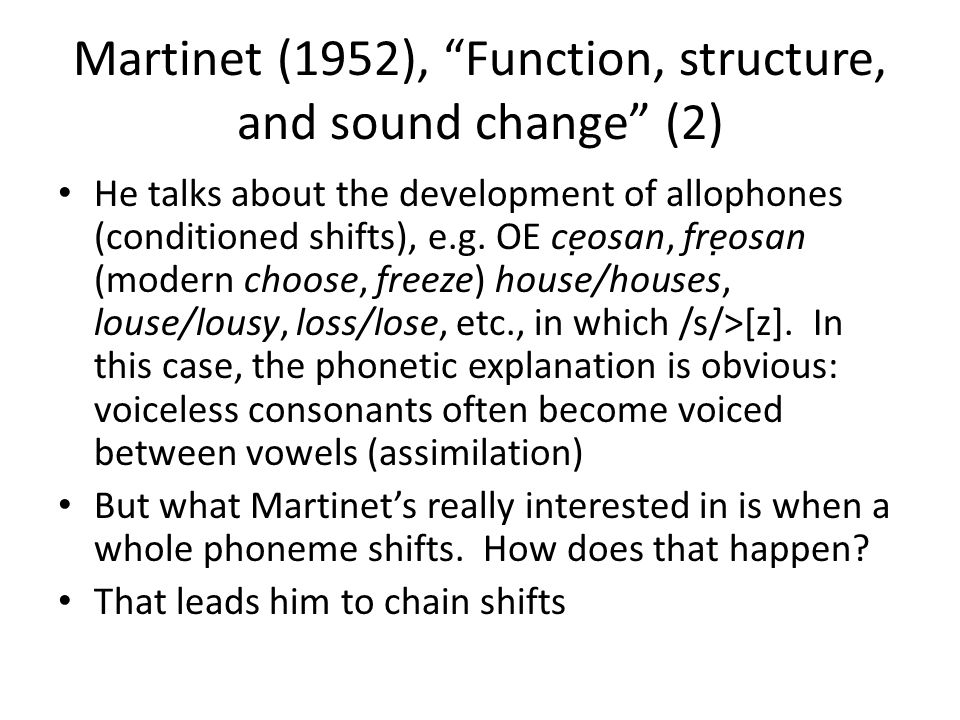 Martinet (1952), Function, structure, and sound change (2)