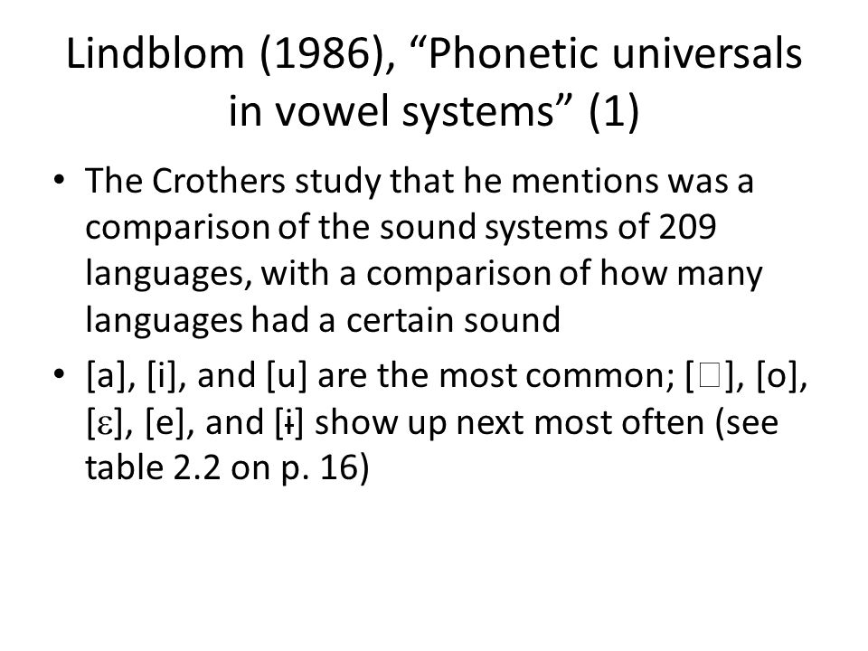 Lindblom (1986), Phonetic universals in vowel systems (1)