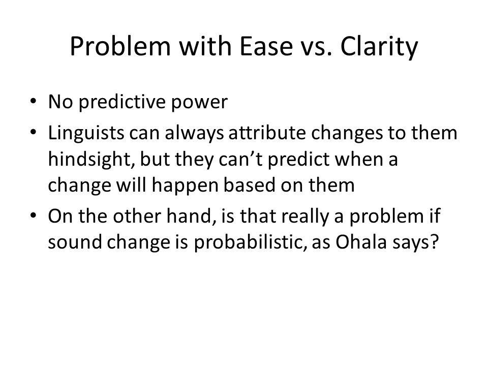 Problem with Ease vs. Clarity
