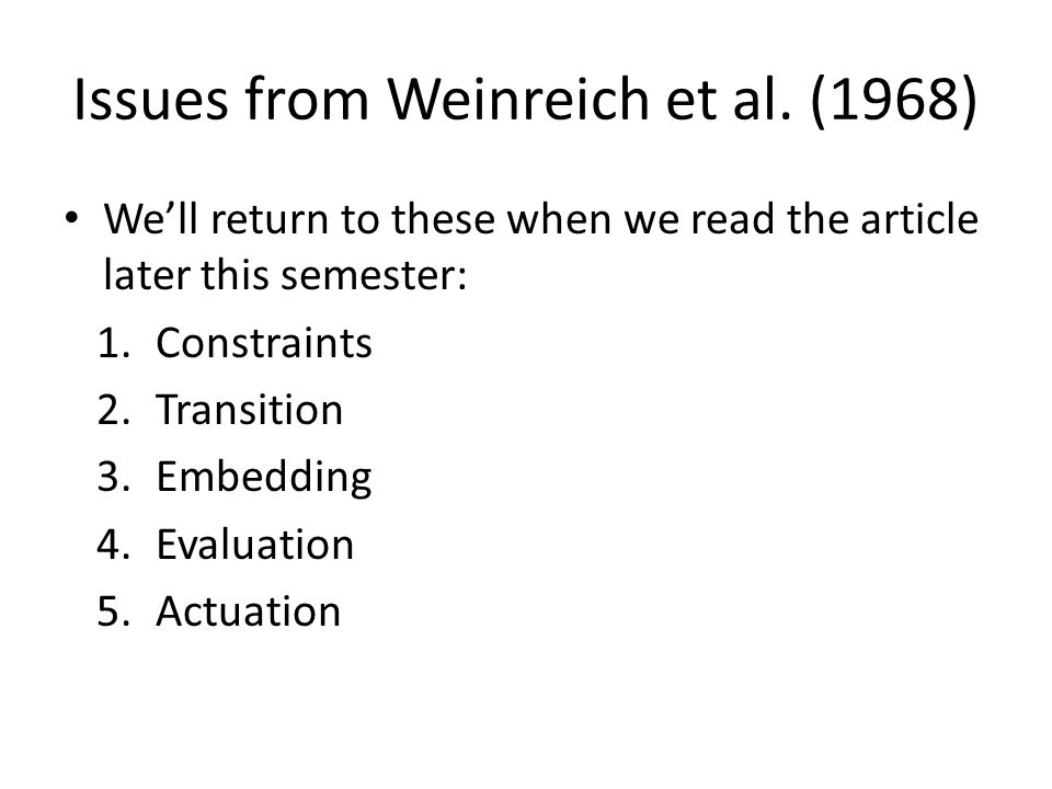 Issues from Weinreich et al. (1968)
