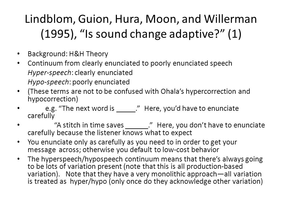 Lindblom, Guion, Hura, Moon, and Willerman (1995), Is sound change adaptive (1)