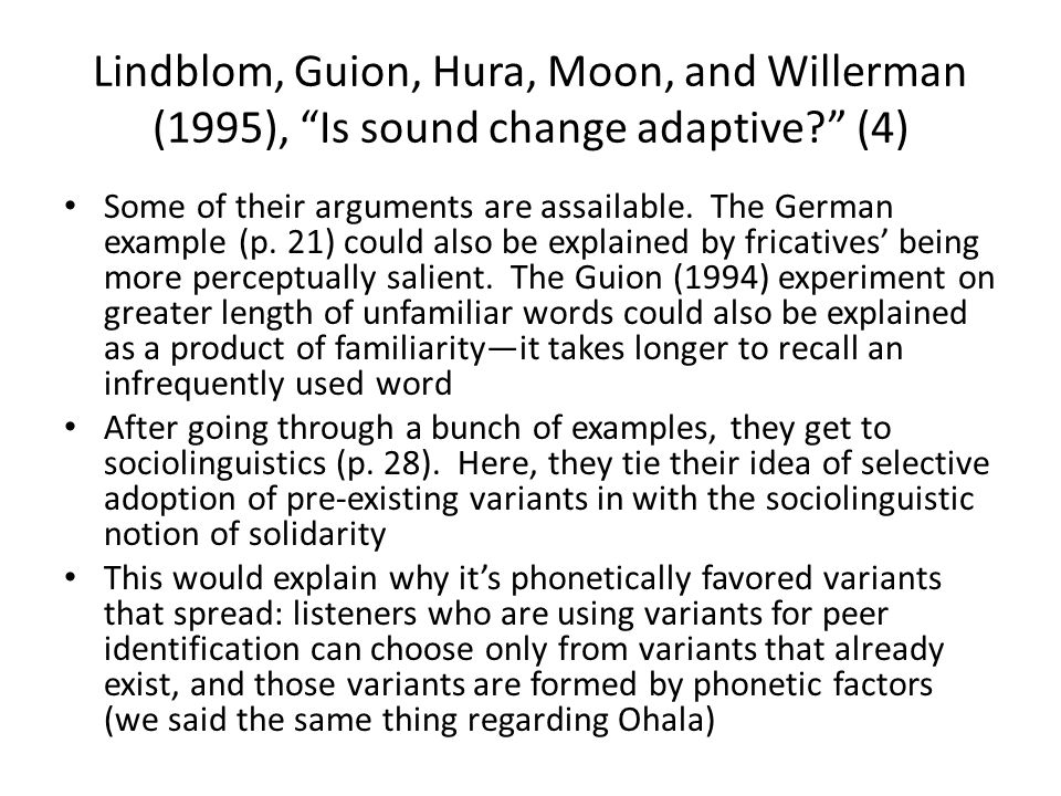 Lindblom, Guion, Hura, Moon, and Willerman (1995), Is sound change adaptive (4)