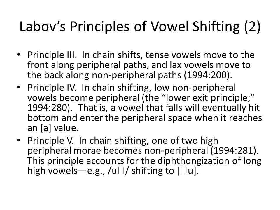 Labov's Principles of Vowel Shifting (2)