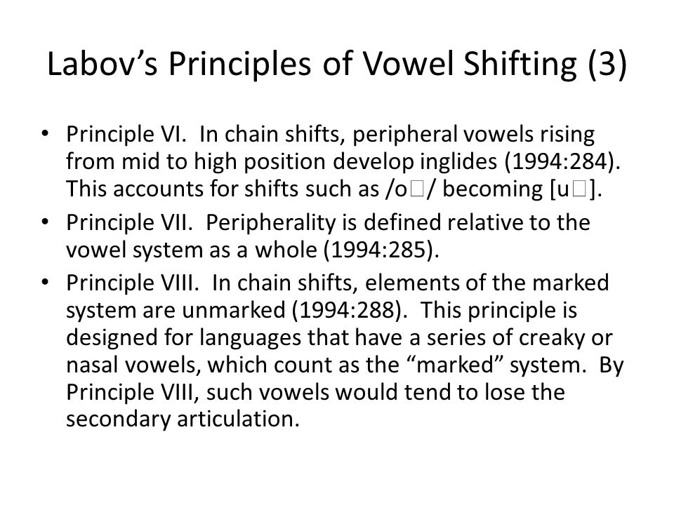 Labov's Principles of Vowel Shifting (3)