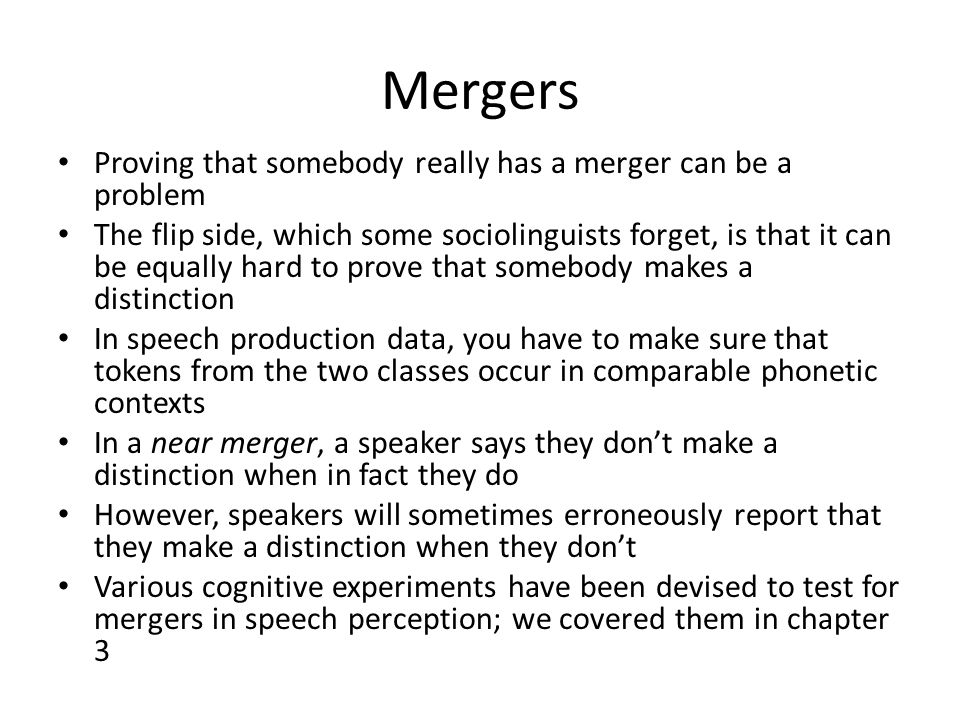 Mergers Proving that somebody really has a merger can be a problem