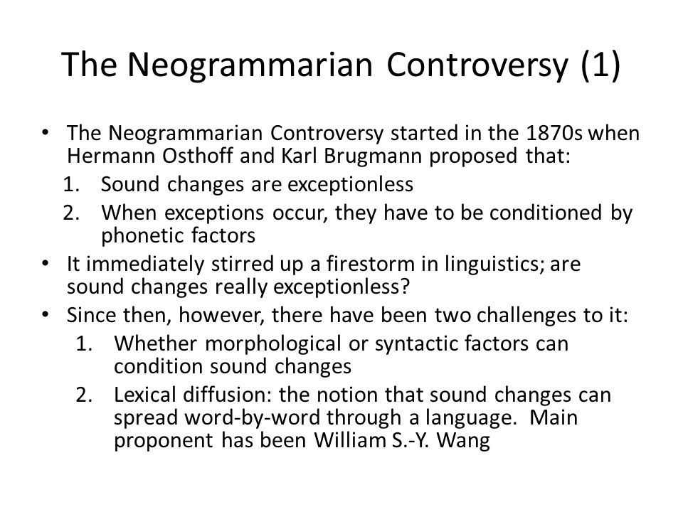 The Neogrammarian Controversy (1)