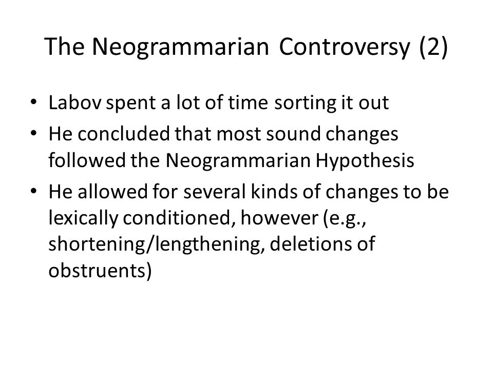 The Neogrammarian Controversy (2)