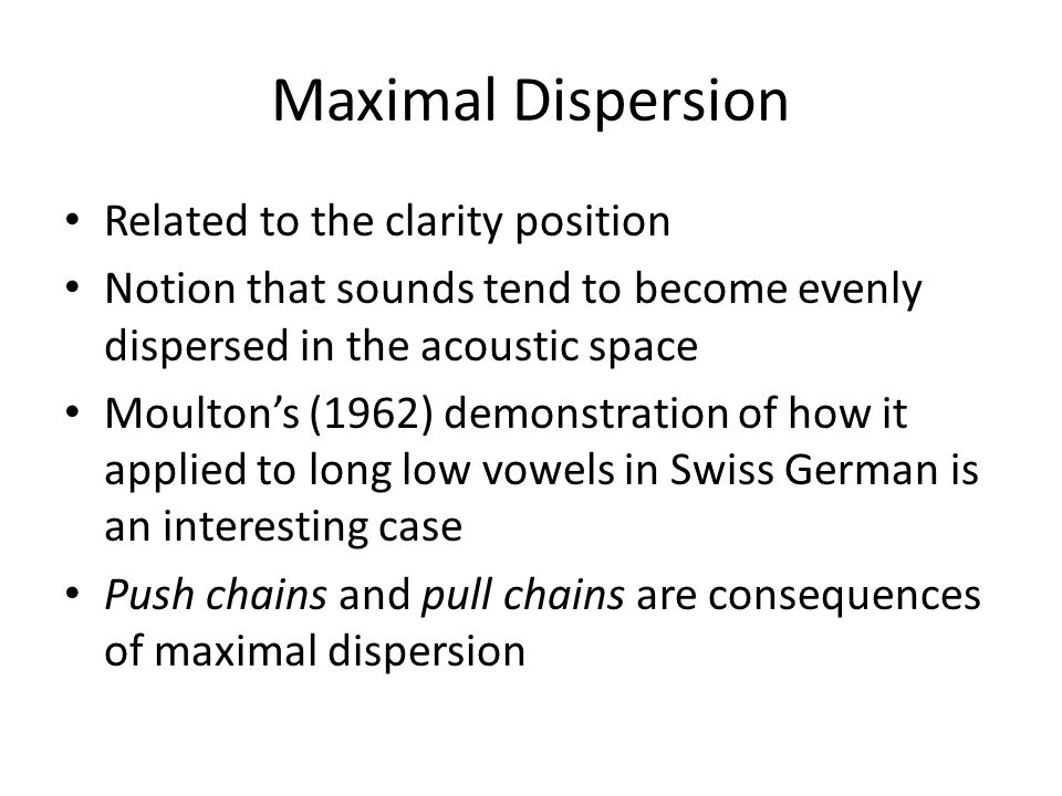 Maximal Dispersion Related to the clarity position
