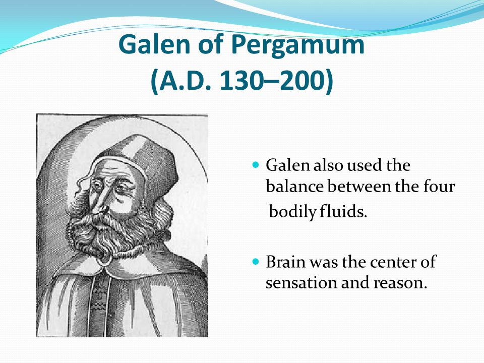 Galen of Pergamum (A.D. 130–200)