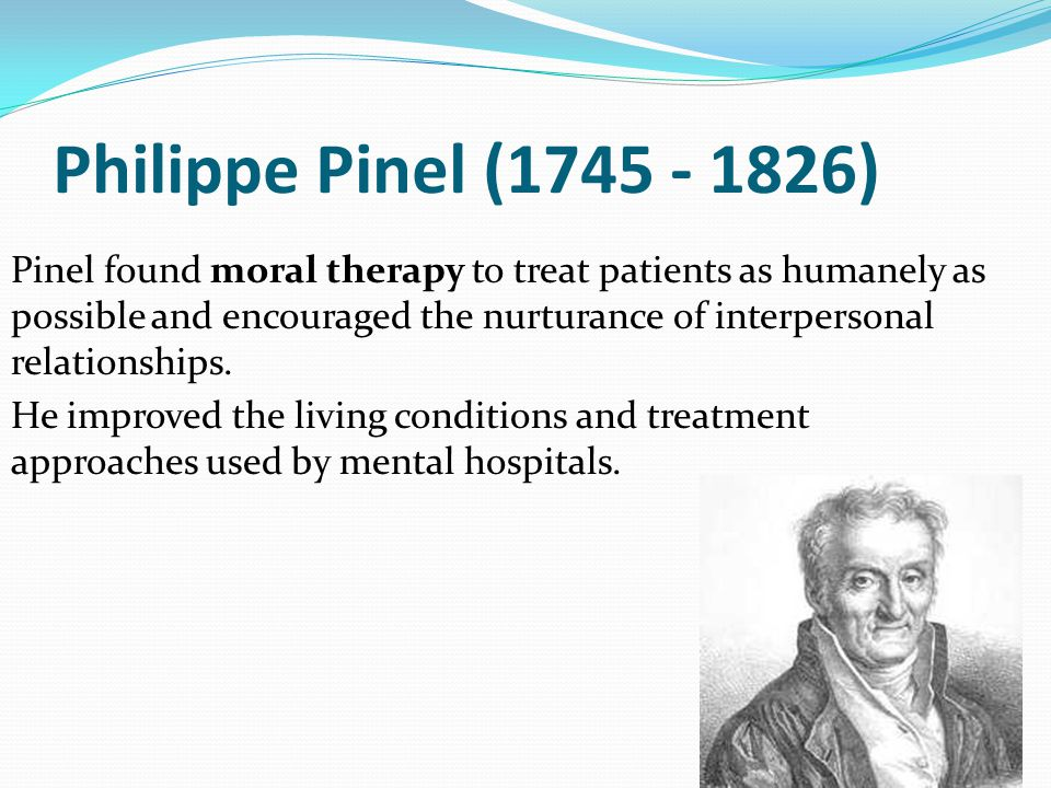 Philippe Pinel (1745 - 1826)