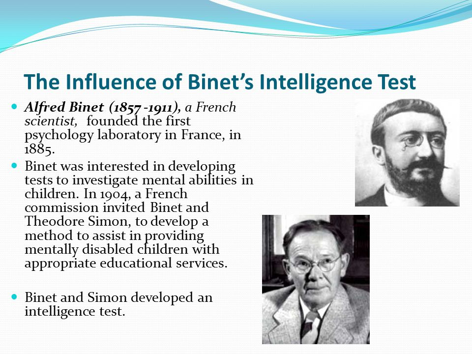 The Influence of Binet's Intelligence Test