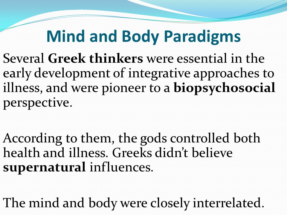 Mind and Body Paradigms