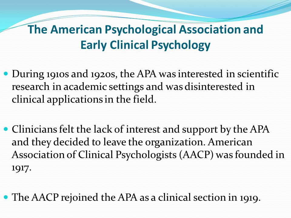 The American Psychological Association and Early Clinical Psychology